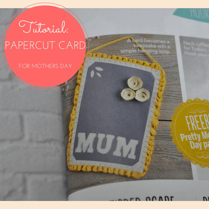 Crochet and paper cut Mother's Day Card