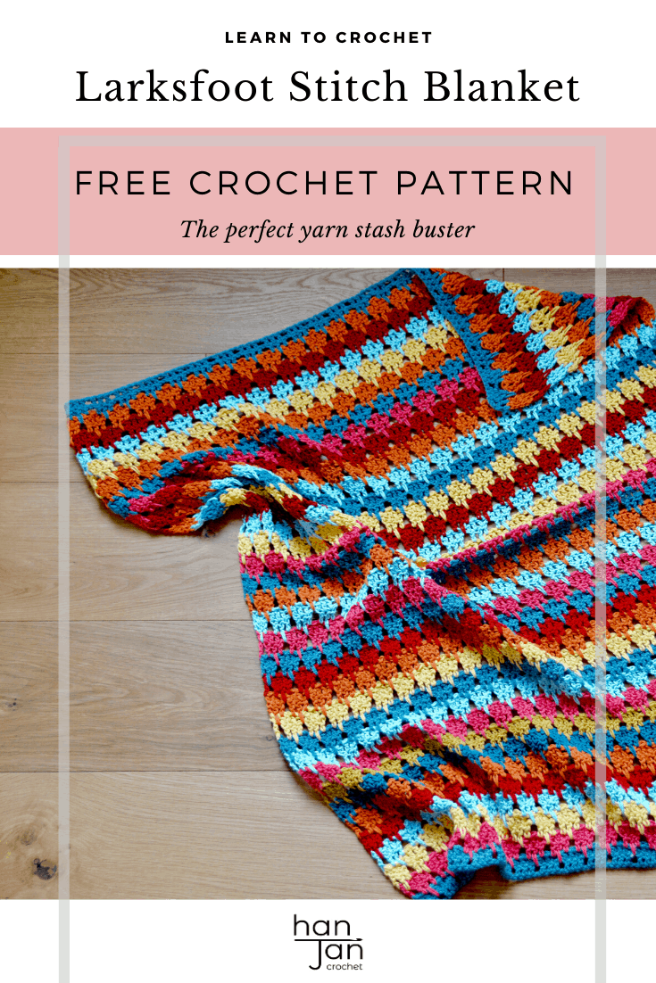 Learn to crochet the Larksfoot Stitch with this free step by step tutorial by HanJan Crochet. A fabulous stitch for blankets, summer tops, shawls and scarves that is great for yarn stash busting and creating a unique crochet project too. Includes a free downloadable PDF crochet pattern for the Larksfoot Blanket.