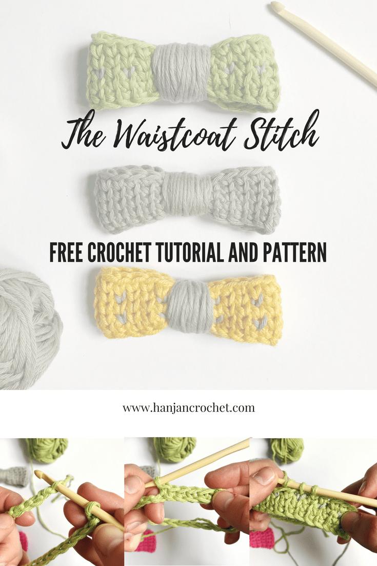 how to crochet the waistcoat stitch