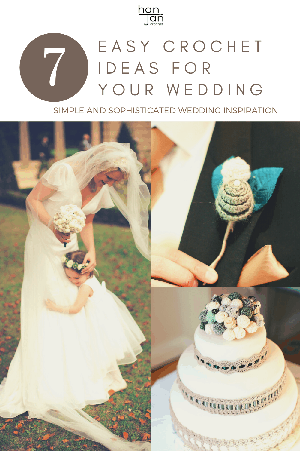 Get sophisticated wedding inspiration with my 7 wedding crochet ideas including crochet bouquets, cake topper and buttonholes for your DIY wedding plans.