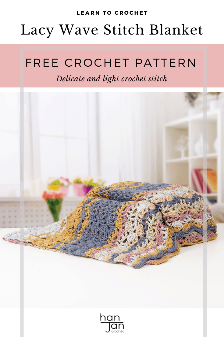 Learn to crochet this beautiful blanket and Lacy Wave crochet stitch with Hannah Cross of HanJan Crochet. Learn with step by step images and pattern to create a delicate and light lace crochet stitch and stunning blanket.