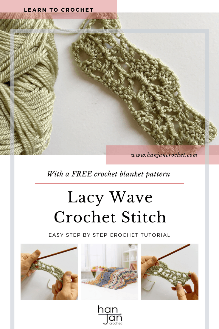 Learn to crochet theLacy Wave crochet stitch with Hannah Cross of HanJan Crochet. Learn with step by step images and pattern to create a delicate and light lace crochet stitch perfect for blankets, scarves and summer tops