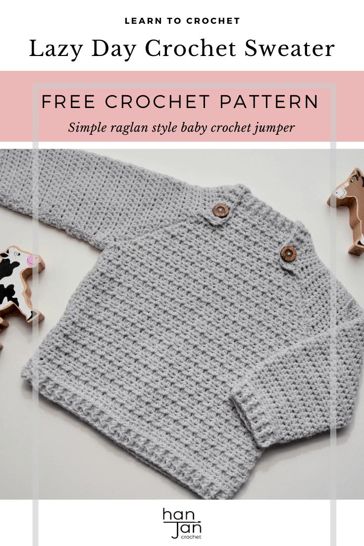 Easy Crochet Baby Pattern The Lazy Day Sweater Hanjan Crochet