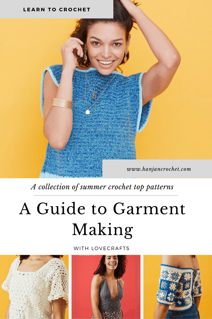 Learn garment making with 12 free crochet summer top patterns and top tips for success with crochet garments. The perfect guide for beginners to learn about pattern choice, gauge swatches, yarn choice, blocking and more.