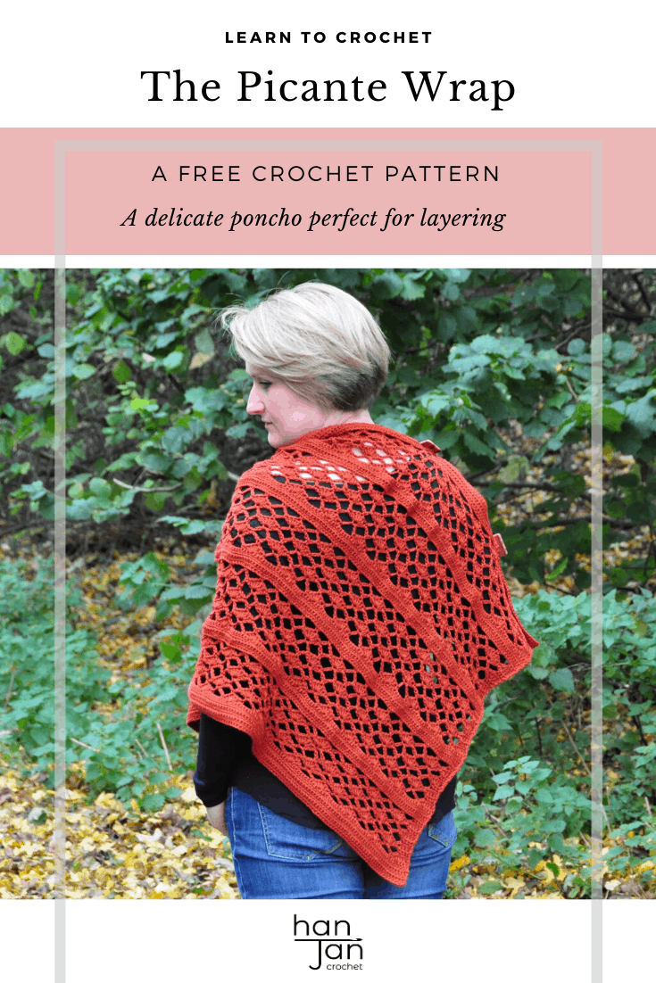 Learn to crochet the Picante Wrap with this free crochet pattern by HanJan Crochet. A perfect poncho style wrap for layering in the cooler months of Autumn and Winter, this crochet lace garment is joined at the neckline with statement buttons to form a beautiful cowl neckline. A joy to make and stylish and easy to wear. An intermediate crochet pattern for those who enjoy crochet lace and shell stitches.
