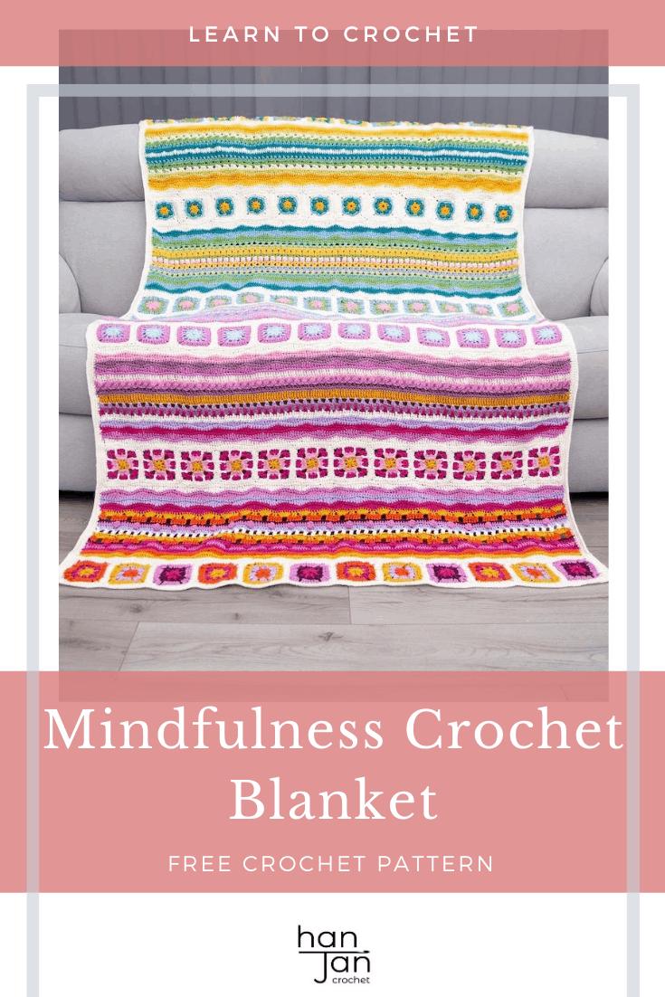 Mindfulness Crochet Blanket CAL 2