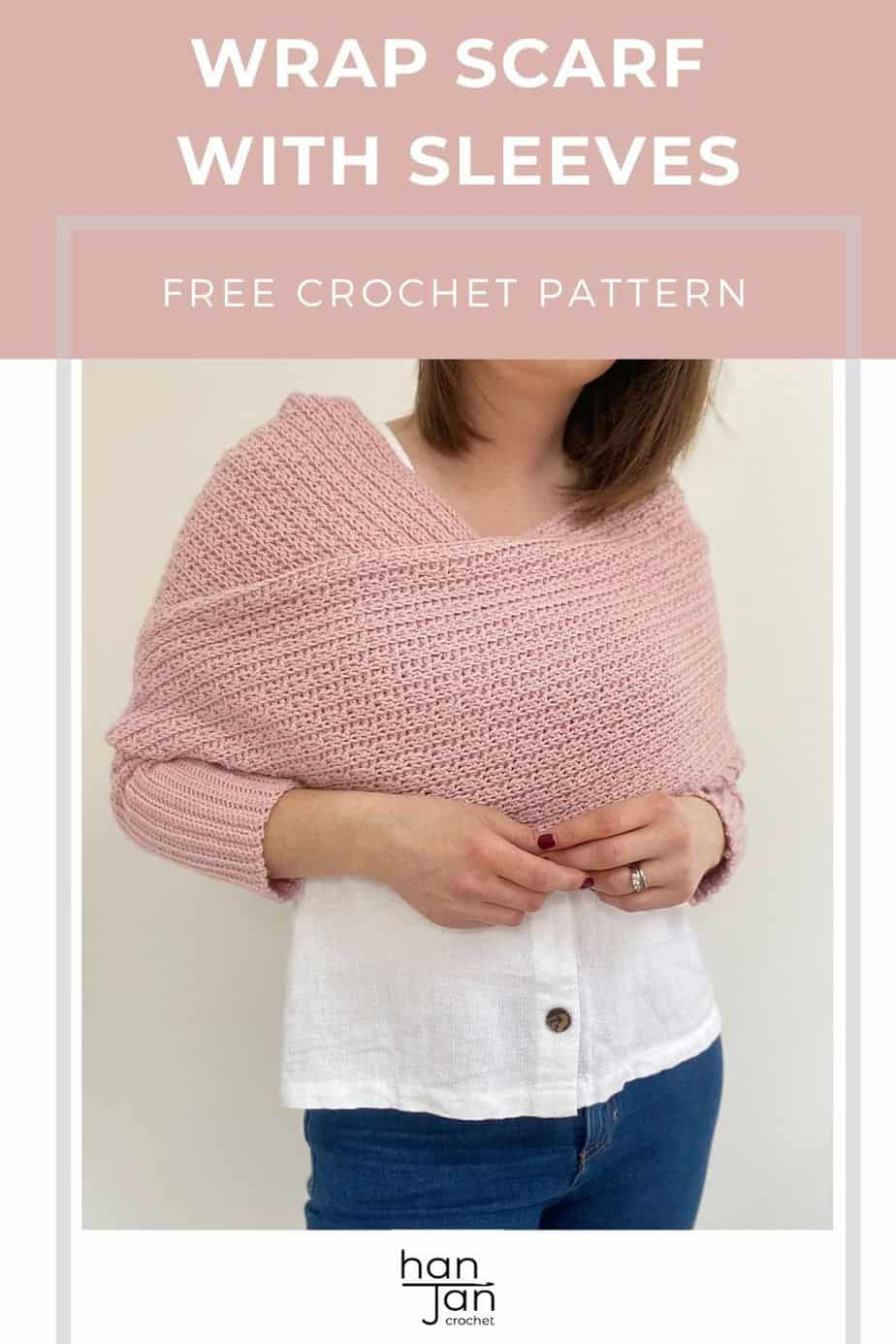 woman wearing pink crochet wrap cardigan with words 'wrap scarf with sleeves free crochet pattern'