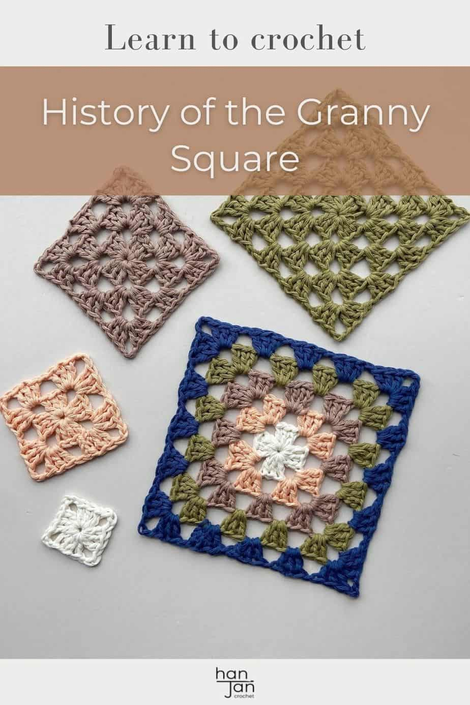image of 5 different sized crochet granny squares with the title history of the granny square.