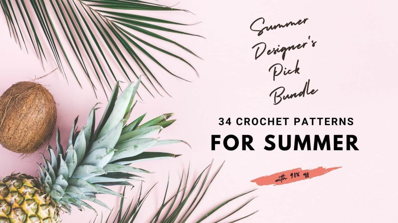 graphic showing Summer Designer's Pick Bundle 34 crochet patterns for summer