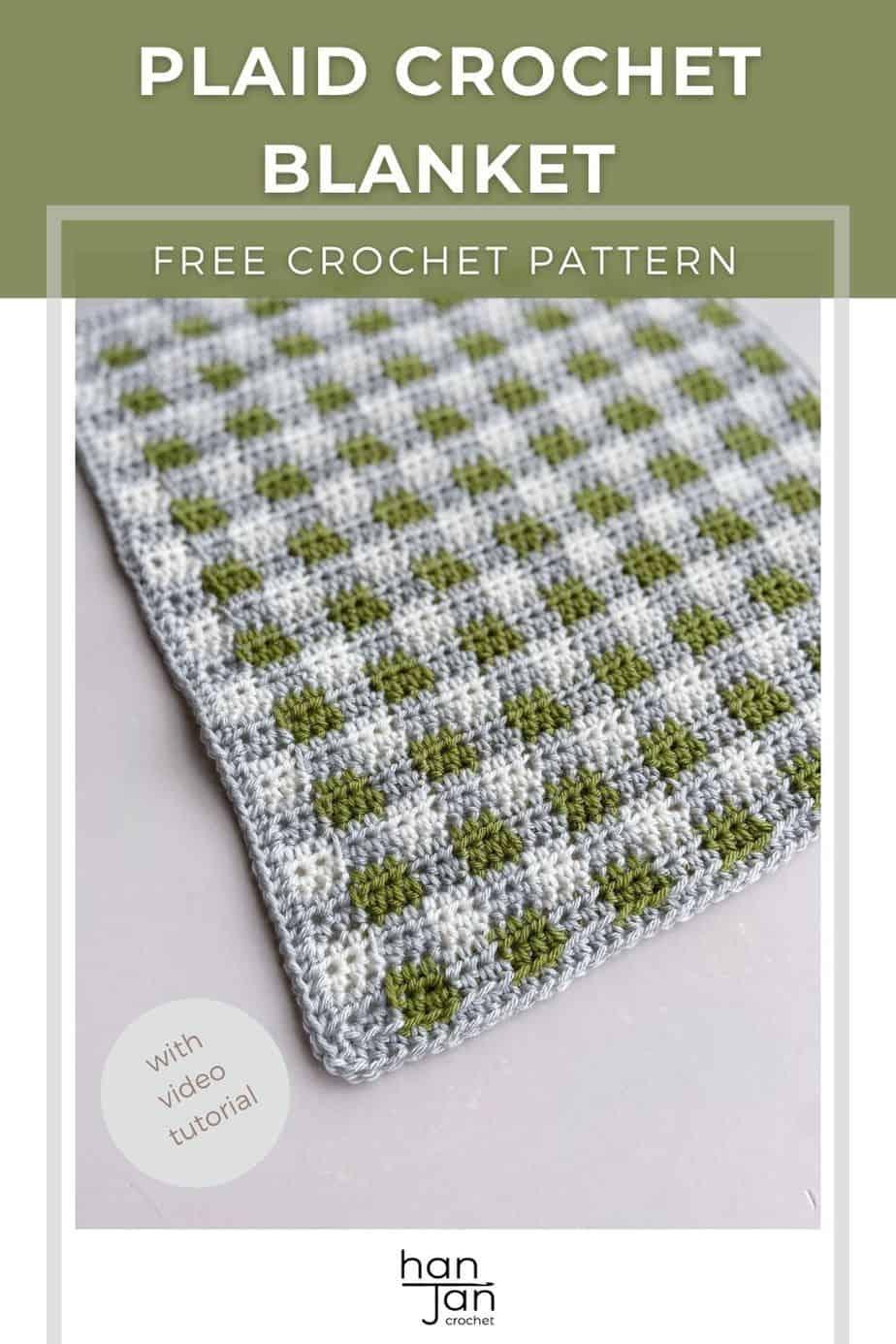 plaid crochet blanket pattern shown in modern gender neutral grey, white and green