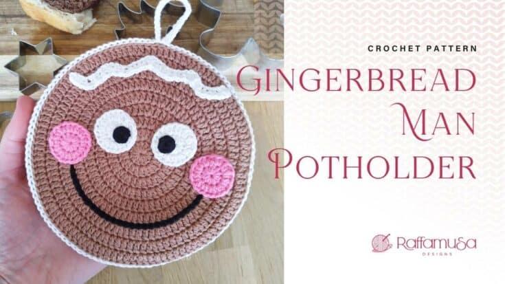 Christmas Gingerbread Man Crochet Potholder Free Pattern RaffamusaDesigns