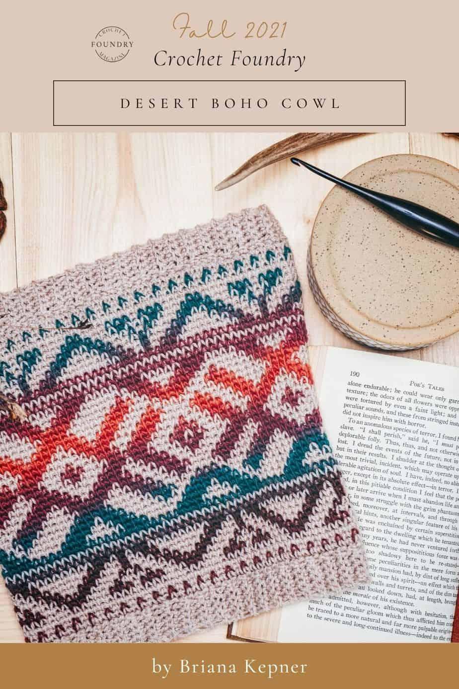 Desert Boho Cowl by Briana Kepner for Crochet Foundry magazine Fall 2021